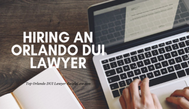 Hiring the right Orlando DUI Lawyer by Kaigle Law 407-545-6416
